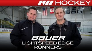 Bauer LightSpeed LS5 Carbon Edge Runner // On-Ice Insight