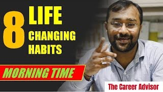 8 Life changing and simple morning habits of successful people