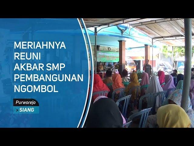 Meriahnya Reuni Akbar SMP Pembangunan Ngombol