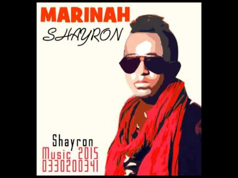 SHAYRON :: MARINAH (NOUVEAUTE GASY 2016 - OFFICIAL AUDIO) prod by shayron