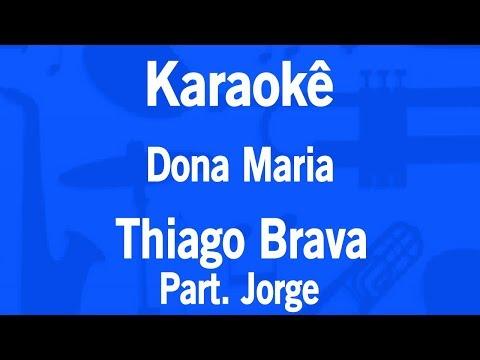 Karaokê Dona Maria - Thiago Brava Part. Jorge