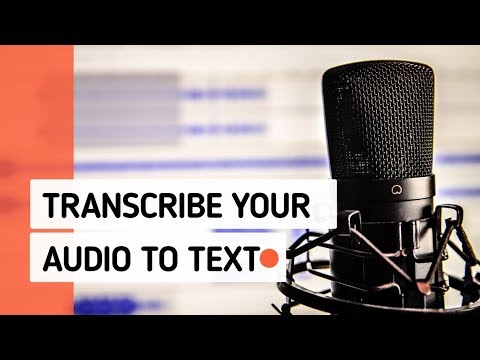 how-to-transcribe-audio-to-text-(2019)