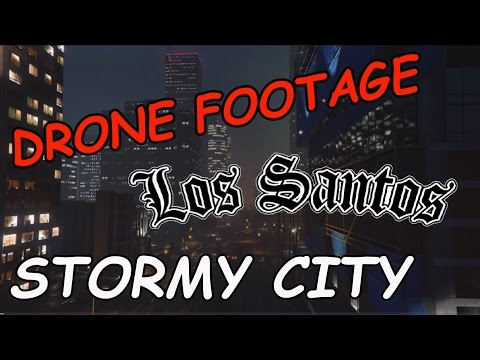 Drone Footage of stormy Los Santos downtown in Slow Speed and Low Alttude for Content Creator Backgr