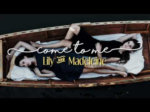 Lily & Madeleine - Come to Me [Sub. Español | Lyrics]