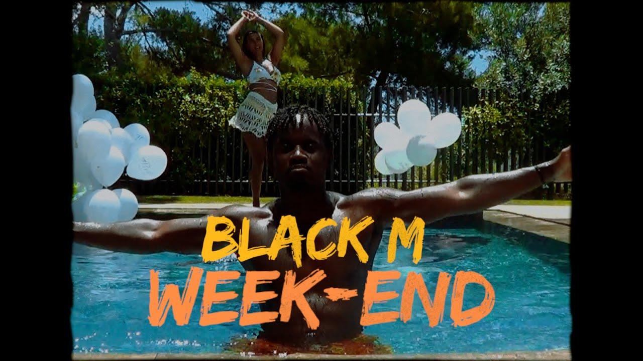 Black M - Week-end (Clip officiel)