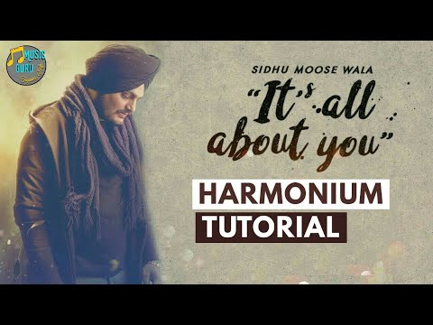 It's All About You || Sidhu Moose Wala || Harmonium Tutorial