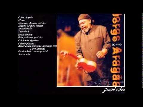 Jorge Aragão Completo -  ao vivo cd 1 {2000}  - Jamiel Silva