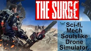 Video The Surge Review - Is it worthy of being considered a Soulslike? I think so. download MP3, 3GP, MP4, WEBM, AVI, FLV Agustus 2017