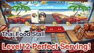 New!!!【Cooking Fever】Thai Food Stall Level12 3Stars