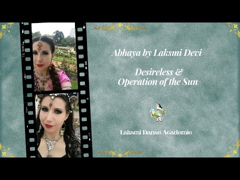 Abhaya by Laksmi Devi - Desireless & Operation of the Sun