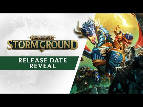 Warhammer: Age of Sigmar - Storm Ground - Release Date Reveal Trailer