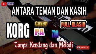 Download lagu ANTARA TEMAN DAN KASIH KARAOKE Full Klasik Non MP3