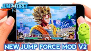 DOWNLOAD NEW JUMP FORCE MOD FOR ANDROID PSP 2019 || New Jump Force Final Fantasy Mod V2