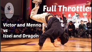 Bboy Issei and Dragon vs Red Bull All Stars (Menno and Victor)!!! Top 4  Full throttle 2019