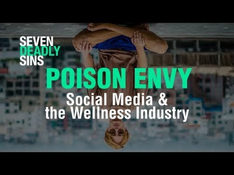 Envy: How do Social Media & the Wellness Industry Convince us we're Sick?