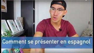 Comment se présenter en espagnol