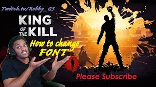 H1Z1 KOTK | How to Install, Fix, and change Font on H1Z1