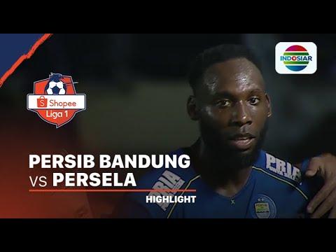 Highlights Persib Bandung 3 Vs 0 Persela Lamongan