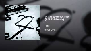 In The Arms Of Rain (SALEM Remix)