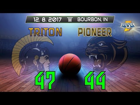 Pioneer at Triton - Varsity Boys Basketball 🏀 12-8-2017