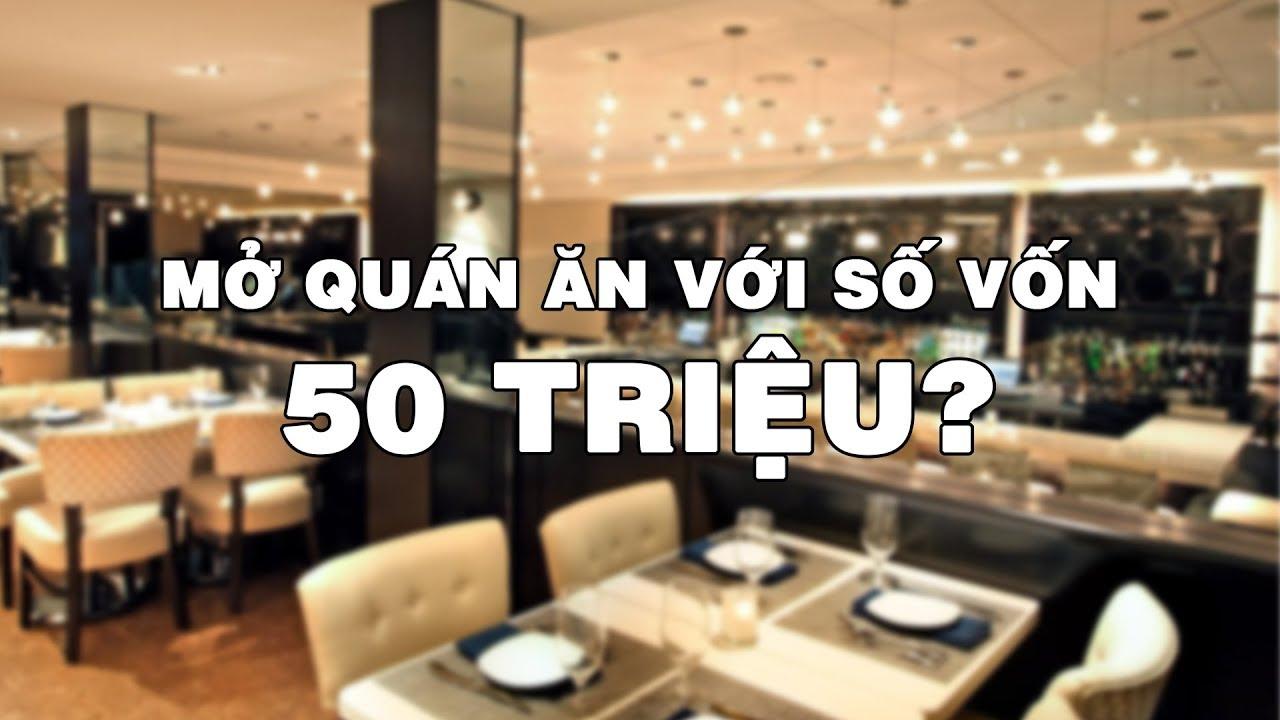Mở quán ăn với số vốn nhỏ hơn 50 Triệu | Quả Cầu Man
