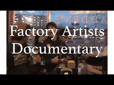 "Factory Artists ""join the revolution"" (documentary)"