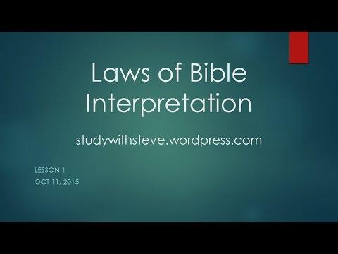 Laws of Bible Interpretation - Lesson 1