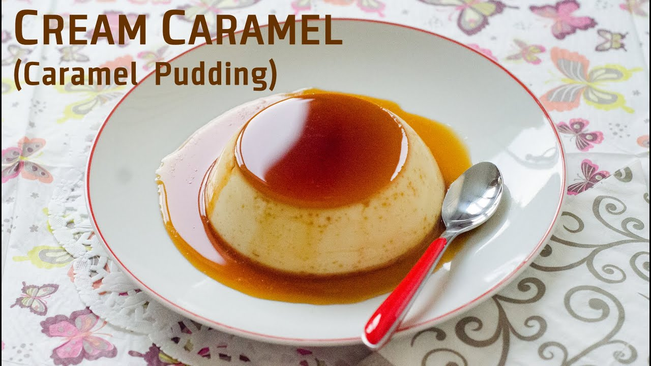 How to make creme caramel how to make creme caramel caramel pudding youtube forumfinder Choice Image