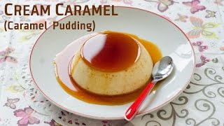 How To Make Creme Caramel / කෑරමෙල් පුඩ්ඩින්ග් / Caramel Pudding