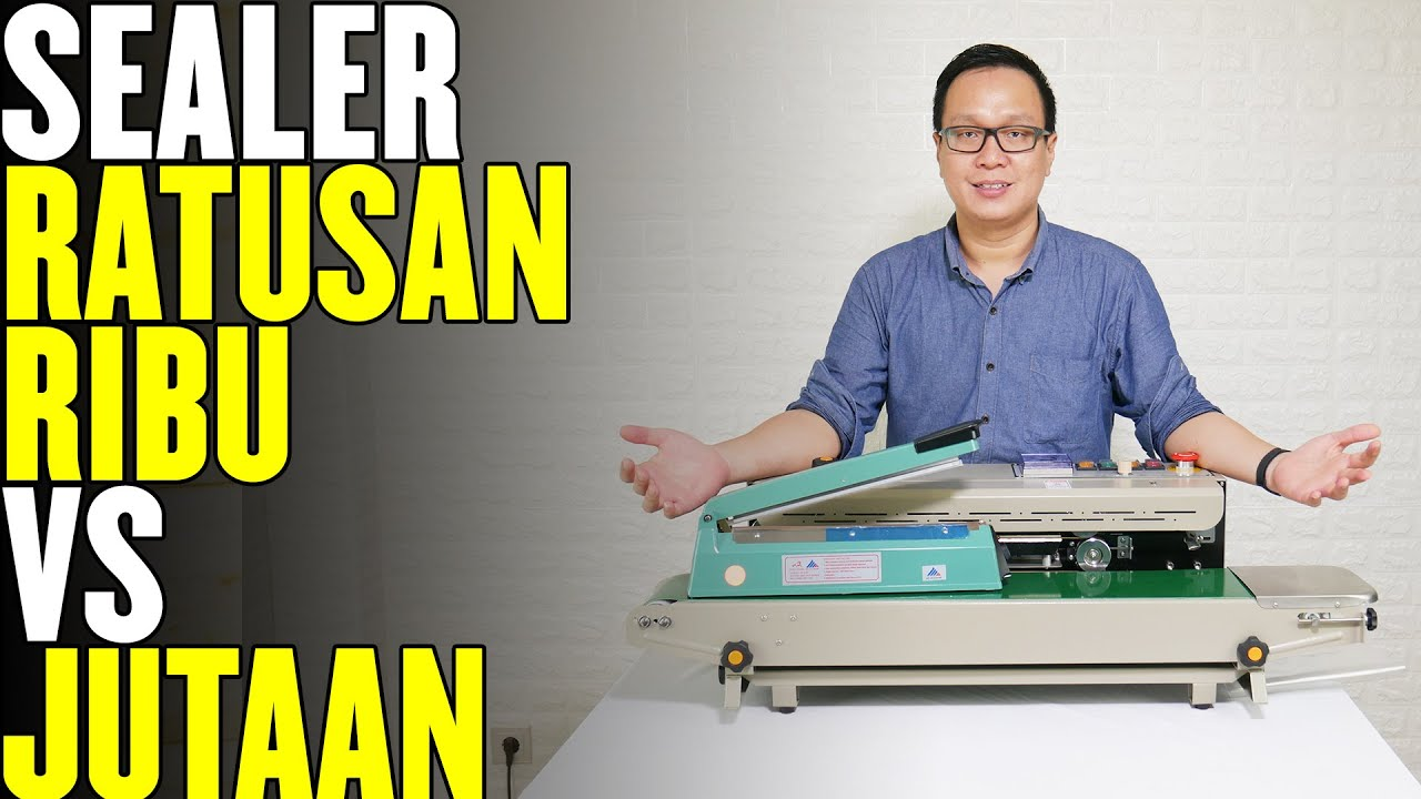 MESIN SEALER RATUSAN RIBU VS JUTAAN - CONTINUOUS BAND SEALER & HAND SEALER