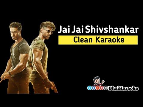 Jai Jai Shivshankar Karaoke  War  Hrithik Roshan  Tiger Shroff  Vishal & Shekhar  Bhaikaraoke