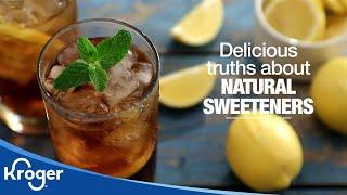 Tips on Natural Sweeteners │VIDEO │Kroger