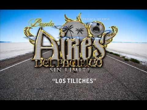 """BANDA AIRES DEL PACIFICO 2016 """"Los Tiliches"""""""