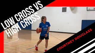 Low Cross Vs High Cross in Transition w/ Courtney Douglass