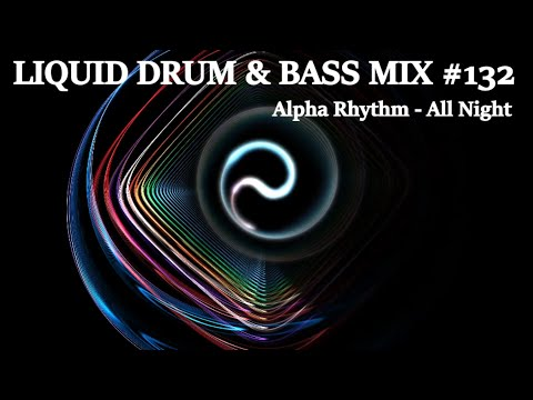 'All Night' 6 Hour Drum and Bass Mega Mix (Mix 132)