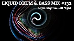 6 HOUR Liquid Drum and Bass Mix of the Week #132