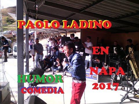 Paolo Ladino 2017 show de humor comedia risa  Fiestas Napa P1 #live #event