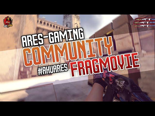 Community FRAGMOVIE #3 by Ares-Gaming CS:GO 2020