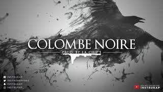 Instrumental Rap Old School   Instru Rap Piano/Dark - COLOMBE NOIRE - Prod. by La Chip's
