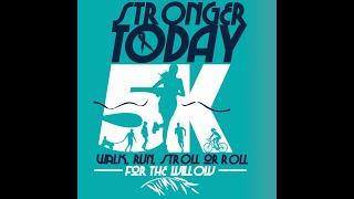 Stronger Today 5K 2021