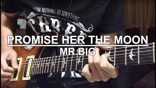 Promise Her The Moon - Mr Big (Cover)