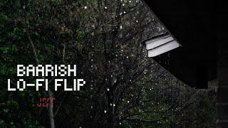 Baarish Lo-Fi Flip - Jeff 🌊🌊