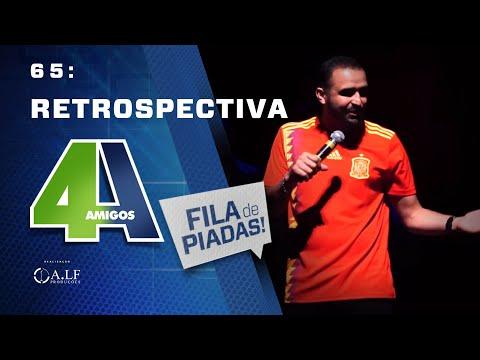 FILA DE PIADAS - RETROSPECTIVA - #65