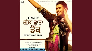 Reela Wala Deck Remix By Lahoria Production