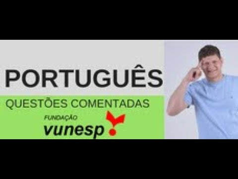 Portugues Questoes Comentadas Vunesp Youtube