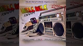 I-Talix - Friend Killer [Well Wile Riddim] (Dancehall 2016) {Dancehall HotSpot, Nuh Response}