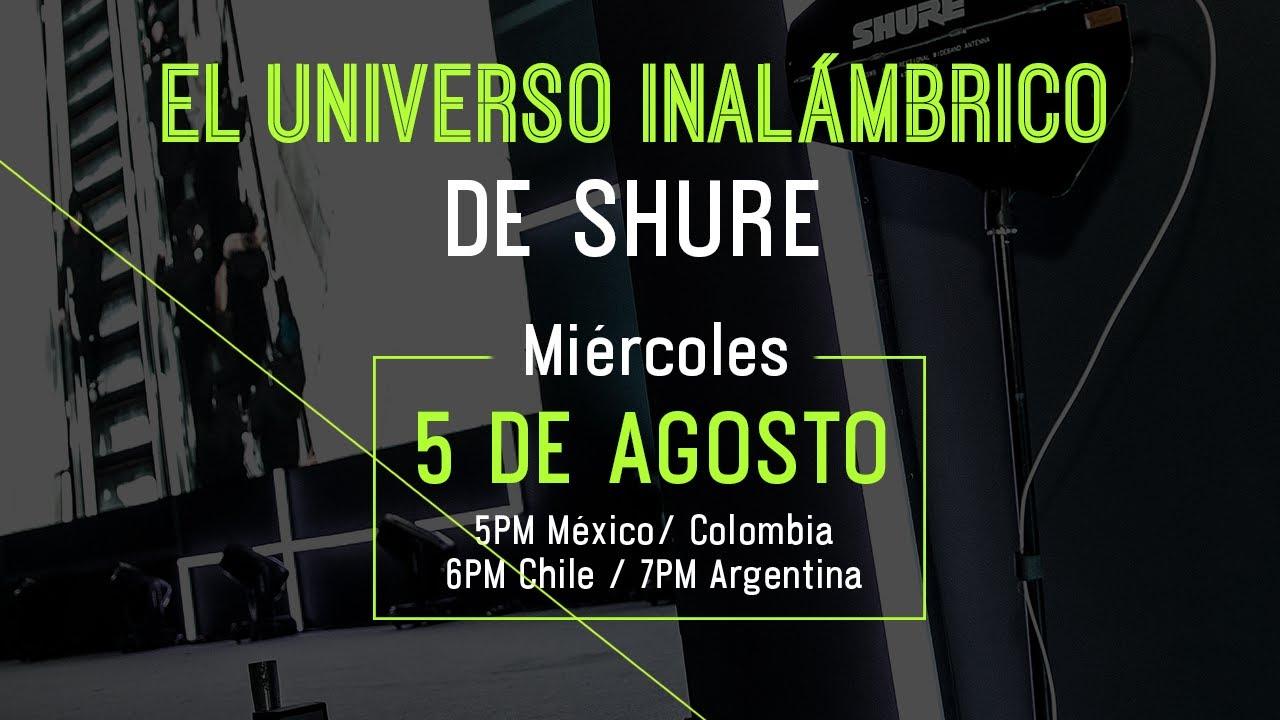TECH TALK LIVE - El universo inalámbrico de Shure