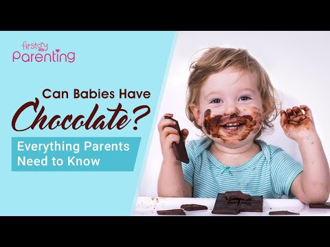 Giving Chocolates to BabiesWhen & How to Introduce