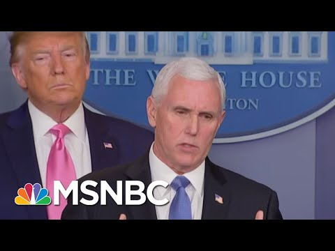 Trump Picks Pence To Lead Coronavirus Response. Is The VP Ready For It? | The 11th Hour | MSNBC