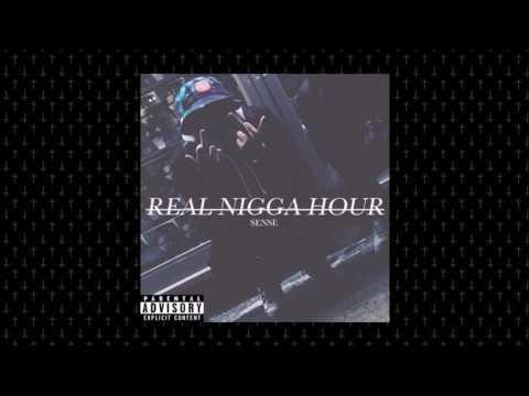 AYOSENSE! - Real Nigga Hour (R.N.H.)